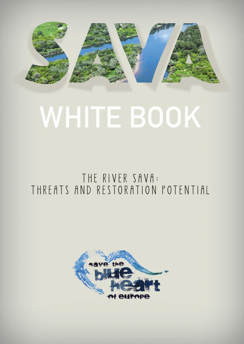 "For the first time, the ""White Book Sava"" describes the ecological importance and threats of the Sava – one of the most valuable but least known rivers of Europe – in an easy readable, condensed form. © EuroNatur, Riverwatch"